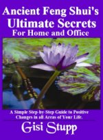Anciet Feng Shui's Ultimate Secrets
